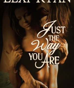 Just the Way You Are