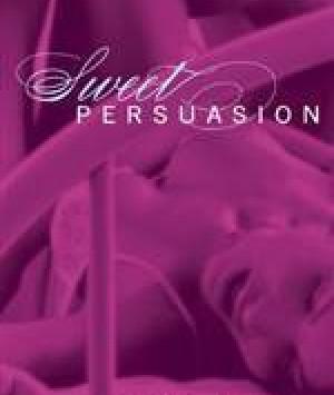 Sweet Persuasion