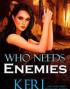 Who Needs Enemies