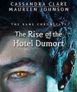 The Rise of the Hotel Dumort